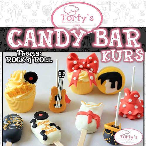 Torty`s - Candy Bar Kurs - Thema: Rock n`Roll - 17.05.20