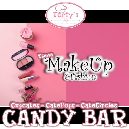 Torty`s - Candy Bar Kurs - MakeUp und Fashion - 24.11.19