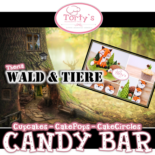 Torty`s - Candy Bar Kurs - Wald und Tiere - 29.09.19