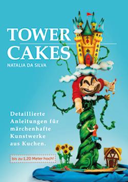Buch - Towercakes - Natalia Da Silva - Torty`s Edition