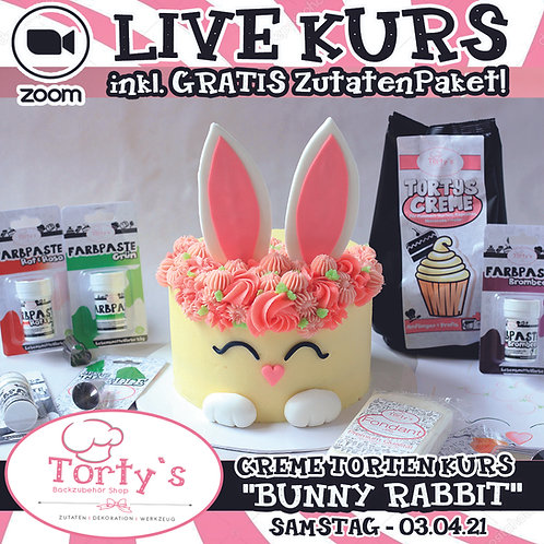 ONLINE LIVE KURS - Creme Torten Kurs - All Inclusive - Bunny Rabbit 03.04.21