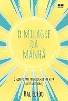 O_milagre_da_manhã,_Hal_Elrod,_Mizael_Mi