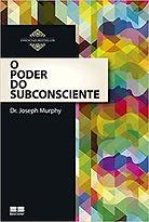 O_Poder_do_Subconsciente,_Joseph_Murphy,