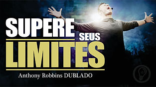 Anthony Robbins, superando limites, supe