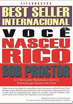 Você_Nasceu_Rico,_Bob_proctor,_Livro_Voc