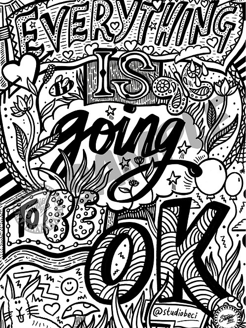 Everything is going to be OK Downloadable Colouring Page
