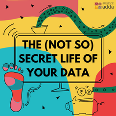 The (not so) Secret Life of Your Data