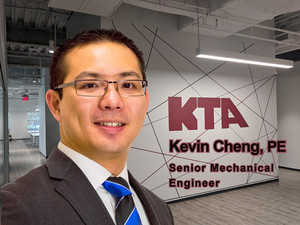 Welcome to KTA, Kevin Cheng, PE, LEED AP, CxA