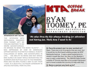 KTA COFFEE BREAK - Q&A Series        Ryan Toomey, PE