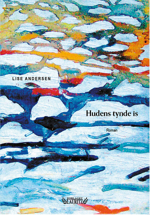 Lise Andersen: Hudens tynde is (2020)