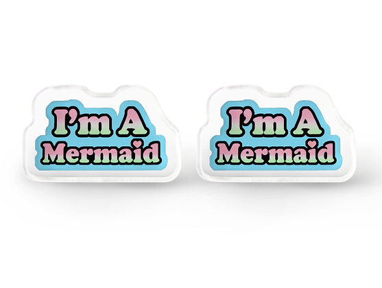 Tiny I'm A Mermaid Earrings