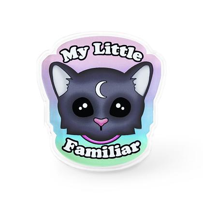 My Little Familiar Pin