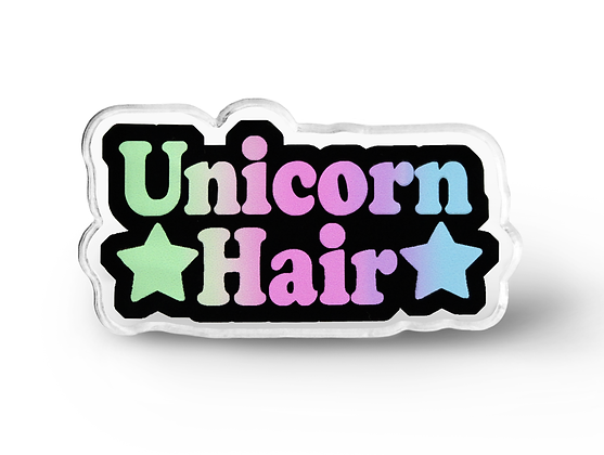 Unicorn Hair Word Pin