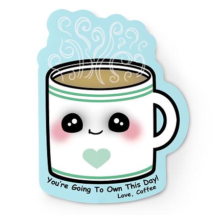 Encouragement Coffee Sticker