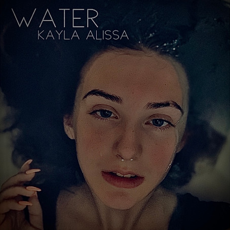 """Kayla Alissa's """"Water"""" is Finally Out!"""