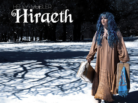 Hiraeth, Kelly Musler's Newest LP is Out Today!