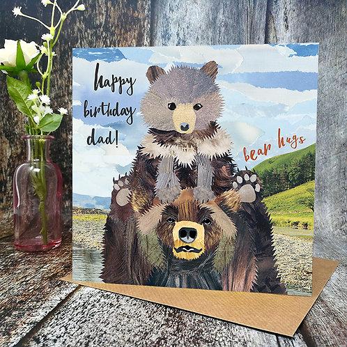 Bear Hugs - Birthday Dad