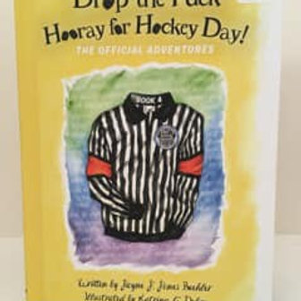 Drop the Puck Hooray for Hocket Day! Book