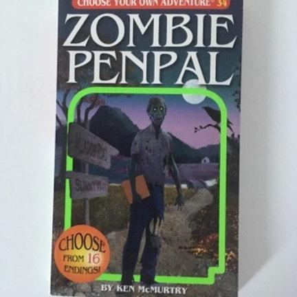Choose Your Own Adventure - Zombie Penpal