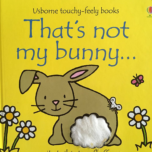 """Usborne touchy-feely books """"That's not my bunny?"""""""