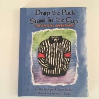 Drop the Puck - Shoot for the Cup Book