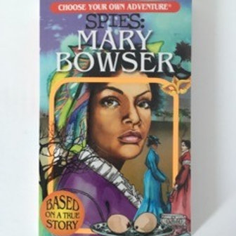 Choose Your Own Adventure - Spies Mary Bowser