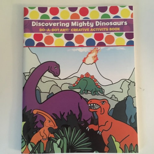 Do A Dot Creative Activity Book - Discovering Mighty Dinosaurs