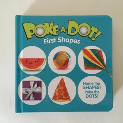 Poke A Dot First Shapes Book