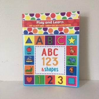 Do A Dot Play & Learn Book - ABC 123 & Shapes