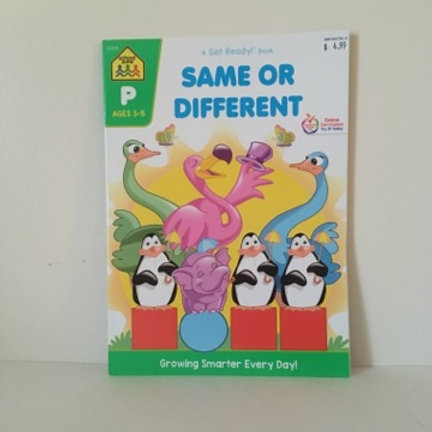 School Zone Same Or Different - A Get ready Book.