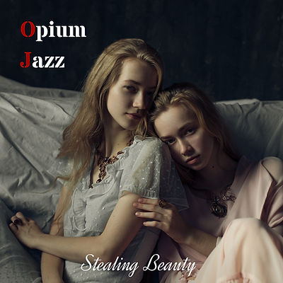 Opium Jazz - Stealing Beauty - Cover.jpg