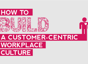 Case Study: How to build up a Customer Centric culture through experiential learning?