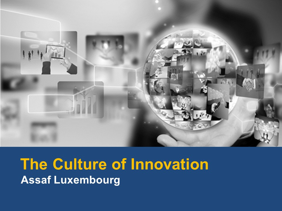 The Culture of Innovation