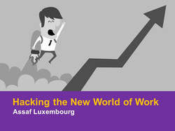 Hacking the New World of Work
