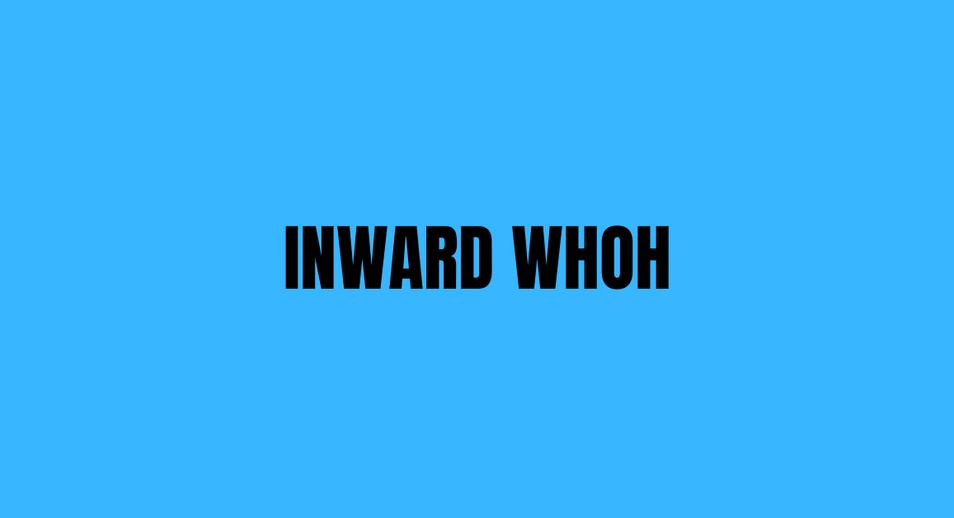 Inward WHOH