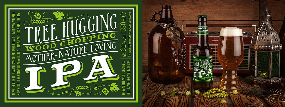 Tree Hugging Wood Chopping Mother Nature Loving IPA. Best IPA from Belgium. Award winning IPA.