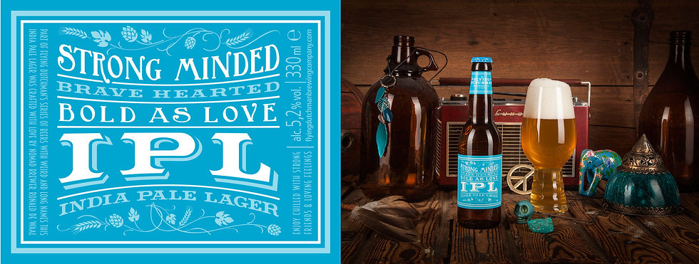 Strong Minded brave hearted bold as love India Pale Lager. Brewed as a lager hopped as an ale.