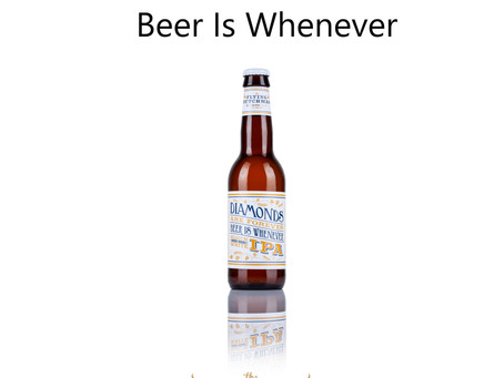 """Diamonds Are Forever Beer is Whenever-Belgium White IPA"" listed in Alko shops in Finland."
