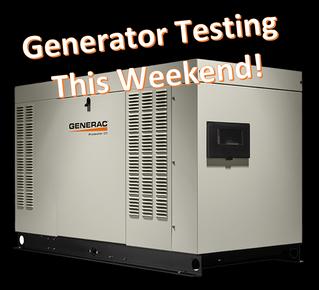 Saturday, April 22, Generator Testing