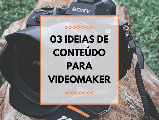 💡03 Ideias de Conteúdo para Videomakers