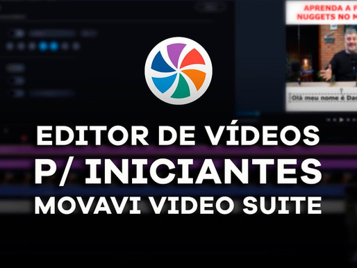 Editor de Vídeo para iniciantes: Movavi Video Suite