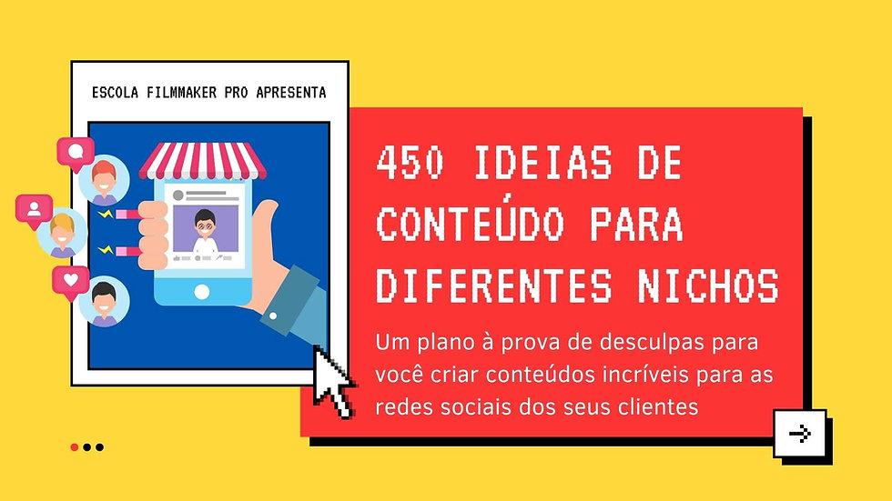 450 Ideias de Conteúdo pra Diferentes Nichos