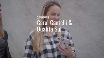 QUALITÁ SUL | Carol Cantelli em Caxias e Porto Alegre