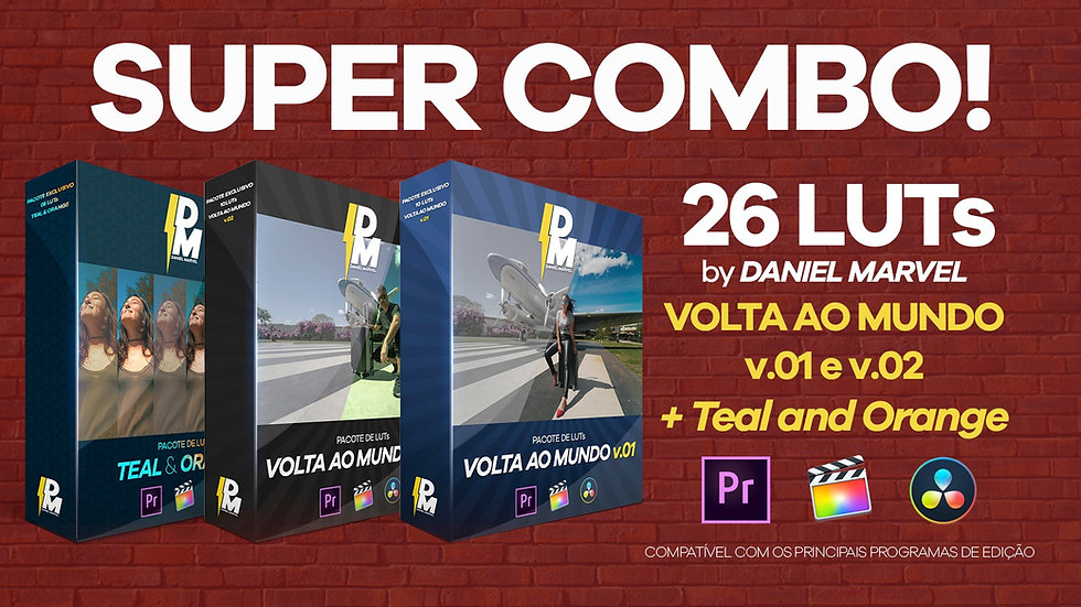 SUPER COMBO COM 26 LUTs VOLTA AO MUNDO v.01 e 02 + TEAL AND ORANGE
