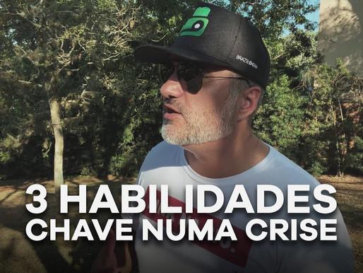 03 HABILIDADES PRA SUPERAR ESSA E QUALQUER CRISE