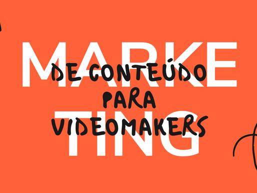 Marketing de Conteúdo para Videomaker