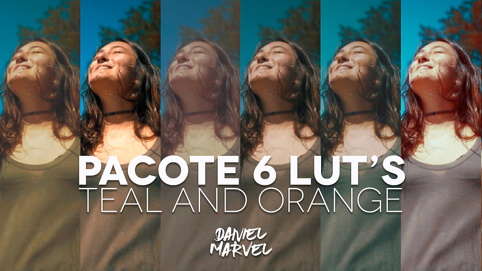 PACOTE 6 LUTs TEAL AND ORANGE