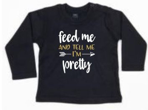 Baby Longsleeve zwart - Feed me and tell me I'm pretty