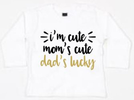 Baby Longsleeve wit - I'm cute Mom's cute Dad's lucky