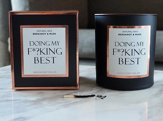 NJ Living Doing My F*?king Best Natural Wax Candle - Bergamot & Musk